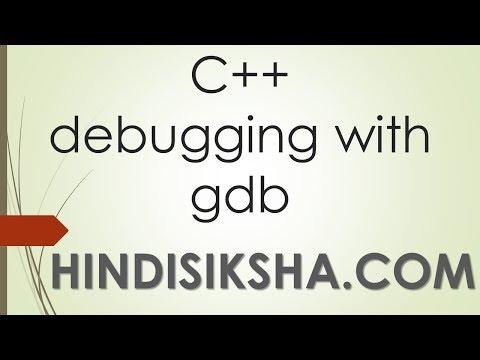 C++: debugging using gdb in Hindi