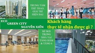Thực Tế Căn Hộ Eco Green City 75m2 Khách Hàng Nhận Được Gì ? | Nhà Hay