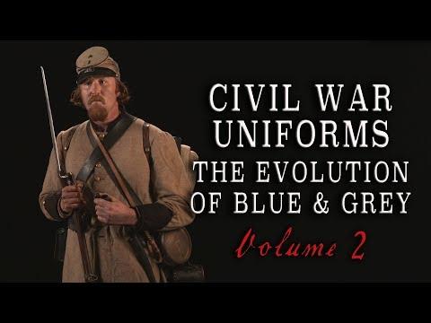 """Civil War Uniforms Of Blue & Grey - The Evolution"" Volume 2"