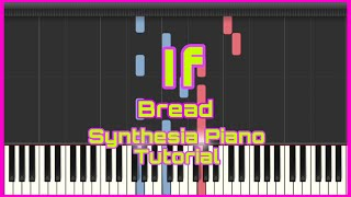 If by Bread l Synthesia Piano Tutorial