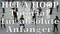 Hula Hoop Tutorial deutsch: für Anfänger