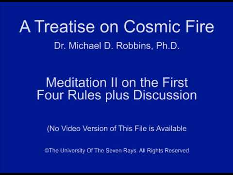 Meditation II on the First Four Rules plus Discussion