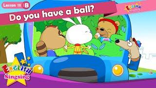 Lektion 18_(B)haben Sie einen ball? - Comic-Story - englische Erziehung - Leichte Konversation für Kinder