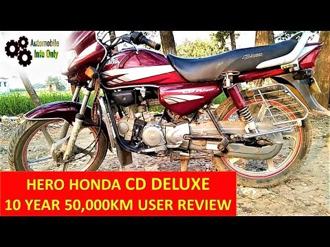 HERO HONDA CD DELUXE 10 Year 50,000KM USER REVIEW