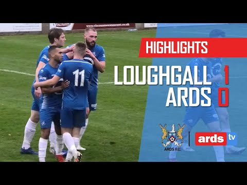 Loughgall Ards Goals And Highlights