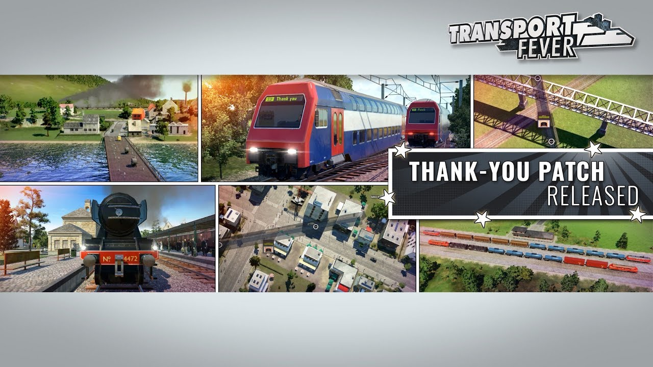 Thank-you patch released | Transport Fever | Official Website