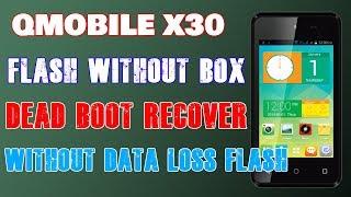 qmobile x30 Flash without box । qmobile x30 dead recover । qmobile x30 flash file । qmobile flashing