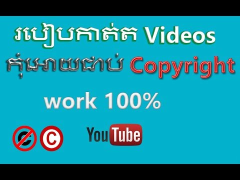 How to edit  videos without any copyright content, copyright issue,konkhmer tech