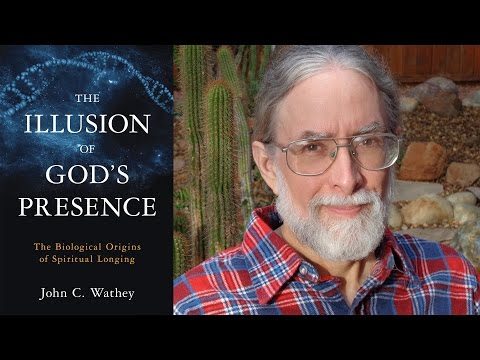 The Illusion of God's Presence - John C. Wathey