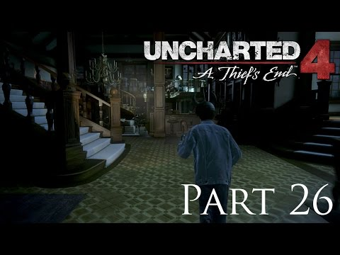 Uncharted 4: A Thief's End - Part 26 (Find Mom's Notebook)