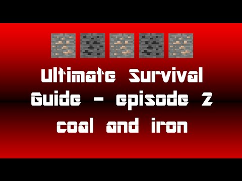 Ultimate Survival Guide 2 - coal and iron - episode 2