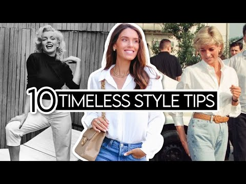 10 *TIMELESS* Style Tips from FASHION ICONS!