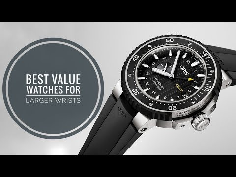 Best Value Watches For Larger Wrists | WATCH CHRONICLER