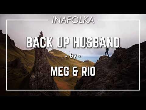 Meg And Rio - Back Up Husband