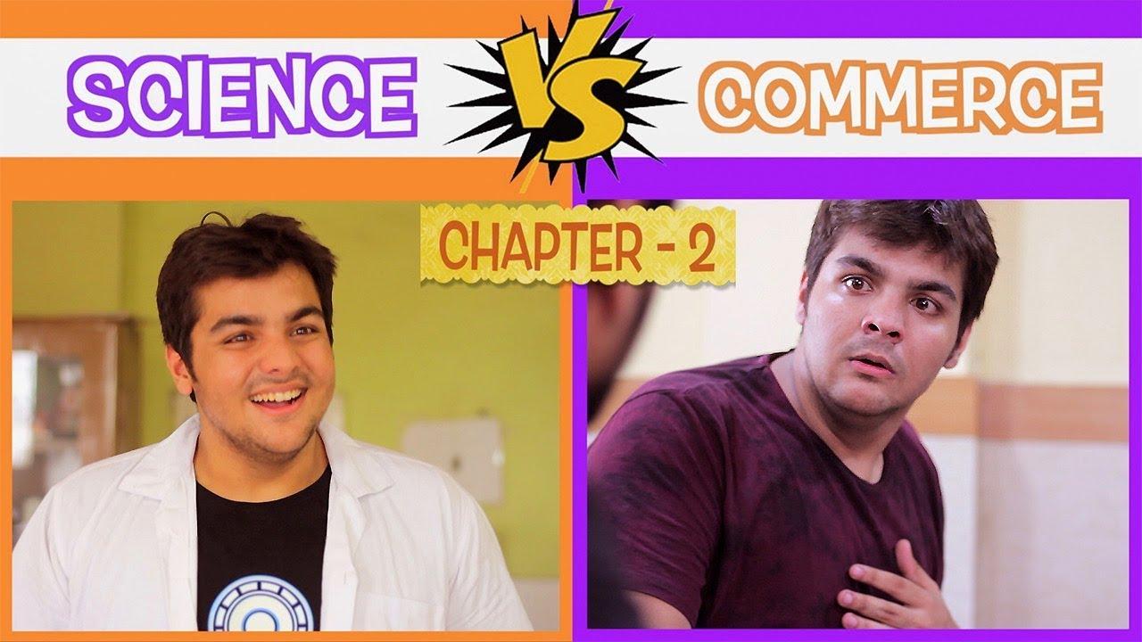 Science Vs Commerce | Chapter 2 | Ashish Chanchlani