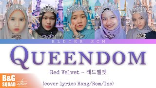 QUEENDOM - Red Velvet  (레드벨벳) Lyric Han+Rom+Ina [Vocal Cover…