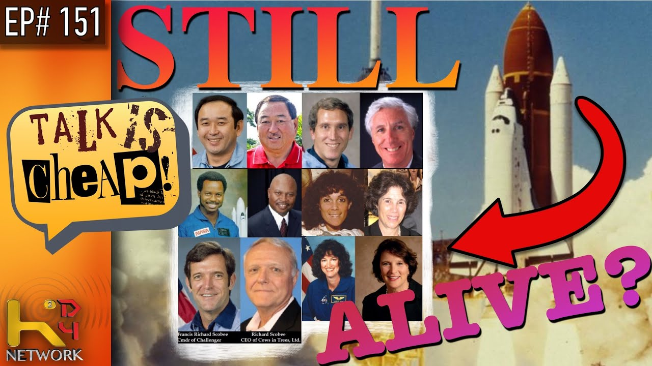 TALK IS CHEAP [EP151] 1986 Challenger Disaster - Still Alive??