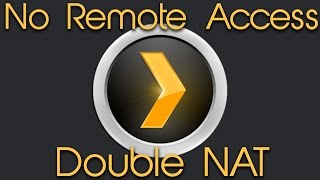 How To Fix Double-NAT (Two Routers) | PLEX Media Server