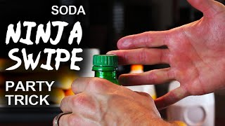 "Soda Bottle Blaster! - ""soda Ninja Swipe"""