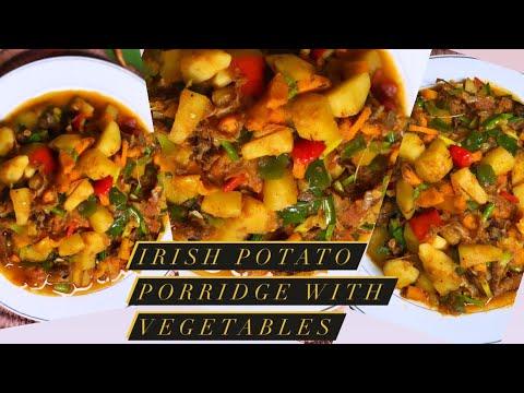 Download IRISH POTATO PORRIDGE WITH VEGETABLES