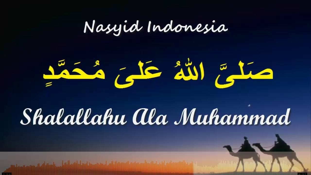 NASYID INDONESIA SHALALLAHU ALA MUHAMMAD