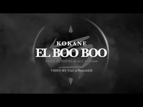 Kokane - El BooBoo - OFFICIAL VIDEO