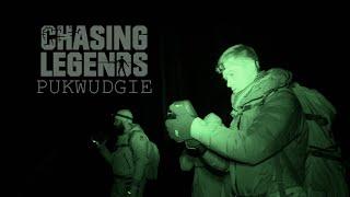 Chasing Legends: Pukwudgie