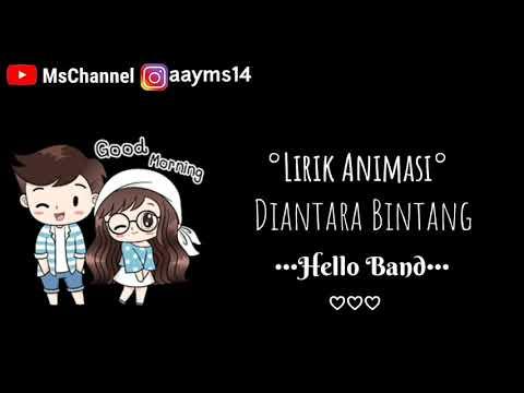 Video Lirik Lagu Animasi    Di Antara Bintang-Hello Band    #MUSIK #HELLOBAND