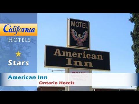 American Inn, Ontario Hotels - California