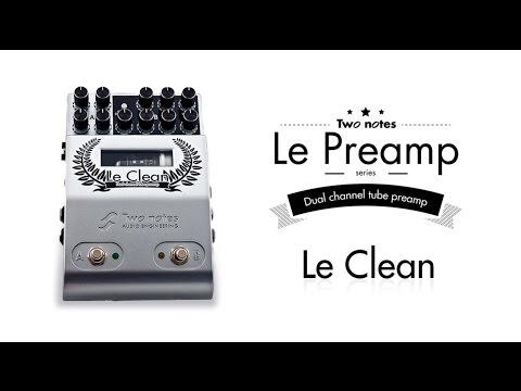 Two Notes Le Clean Preamp Pedal - Test