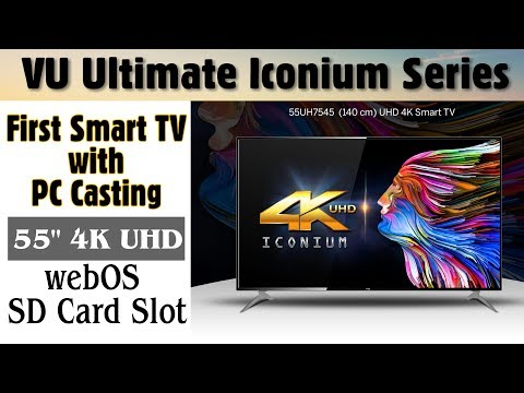 VU 55 Inches 4K Ultra HD Smart LED TV   VU Iconium 55UH7545  2017  Indepth Review  Best Budget 4k TV