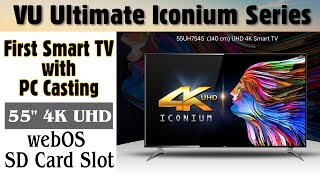 VU 55 Inches 4K Ultra HD Smart LED TV | VU Iconium 55UH7545 |2017| Indepth Review| Best Budget 4k TV
