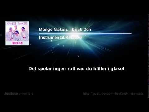 Mange Makers - Drick Den [Instrumental/Karaoke]