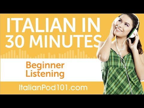 30 Minutes of Italian Listening Comprehension for Beginners