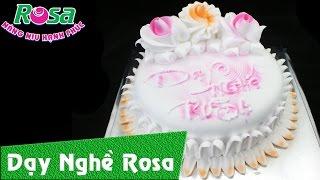 Trang trí Bánh Kem - Sinh nhật kiểu Hoa Hồng