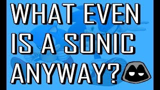 What is a Sonic anyway? A Sonic The Hedgehog retrospective