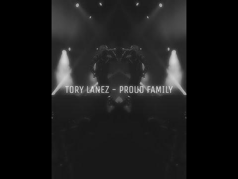 Tory Lanez - Proud Family
