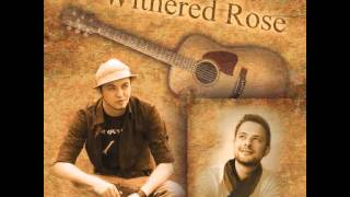 Withered Rose - Tell Me Don