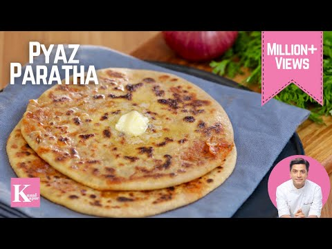 Punjabi Pyaz Parantha, Onion Parantha | Kunal Kapur Recipes | Indian Breakfast Recipes