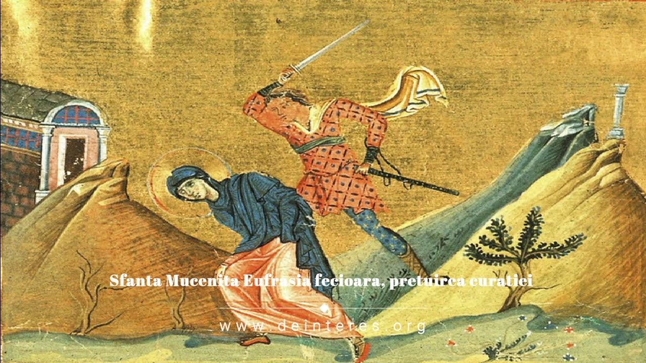Viaţa Sfintei Muceniţe Eufrasia fecioara, sau pretuirea si importanţa fecioriei