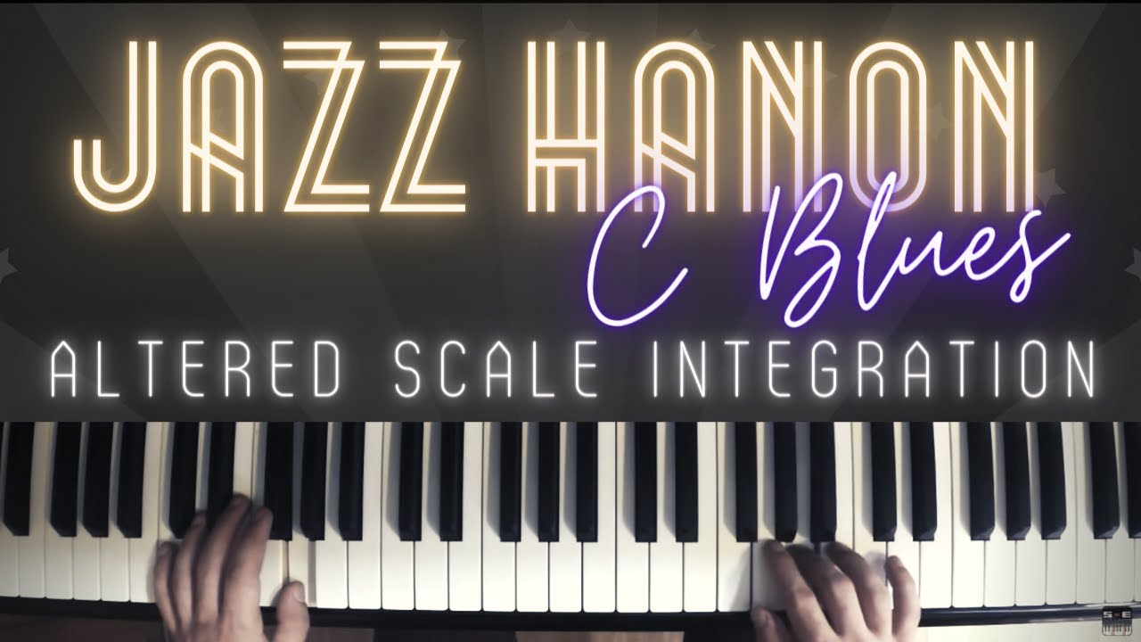 Jazz hanon no 2 bebop and altered scales over c blues jazz 2 bebop and altered scales over c blues jazz piano lesson 18 youtube hexwebz Choice Image