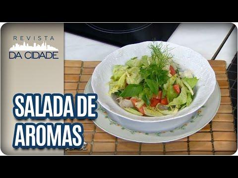 Receita de Salada de Aromas - Revista da Cidade (25/01/17)