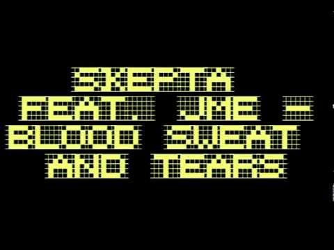 SKEPTA FEAT JME - BLOOD SWEAT AND TEARS