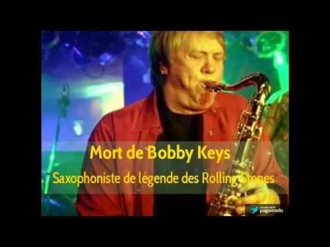 Décès Bobby Keys: Saxophoniste de légende des Rolling Stones
