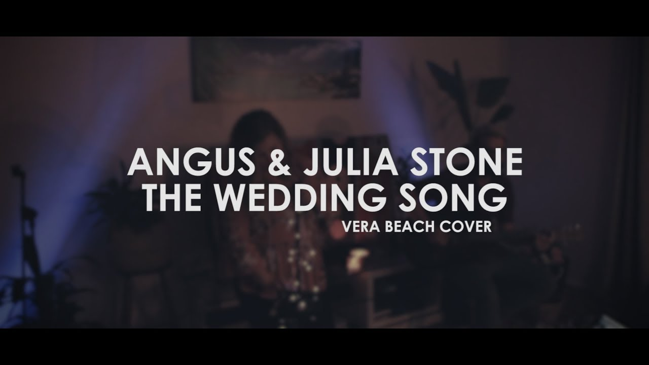 Angus Julia Stone The Wedding Song Vera Beach Acoustic Cover