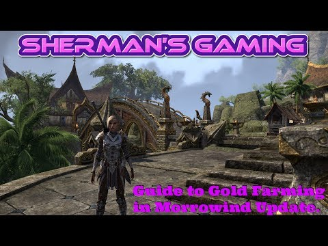 ESO Guide to Gold Farming in Morrowind Update.