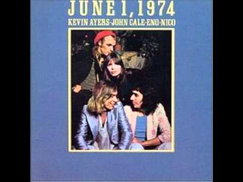 Shouting in a bucket blues (Kevin Ayers, Nico, Brian Eno and John Cale, from June 1, 1974)