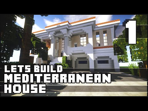 Minecraft Lets Build : Mediterranean House - Part 1