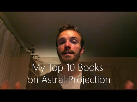 Top 10 Books on Astral Projection