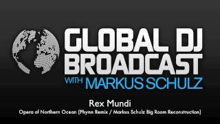 Rex Mundi - Opera of Northern Ocean (Phynn Remix / Markus Schulz Big Room Reconstruction)